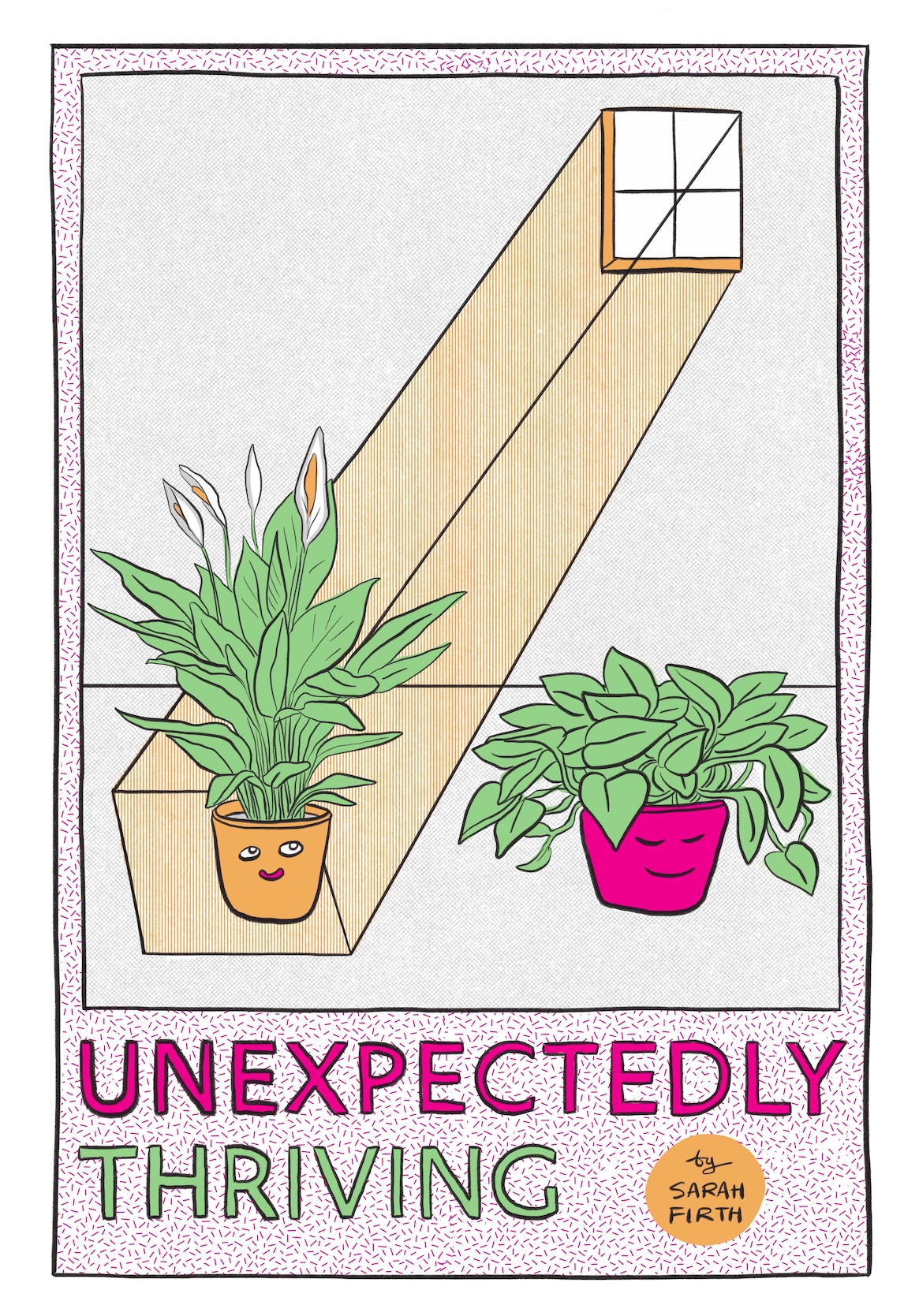 Unexpectedly Thriving, bedeutet Unerwartetes Wachstum. Von Sarah Firth